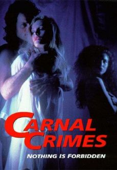 Carnal Crimes 1991 +18 İzle reklamsız izle